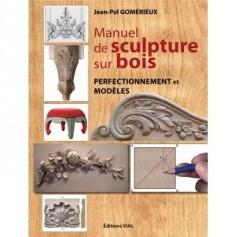 Manuel de Sculpture sur bois - perfectionnement