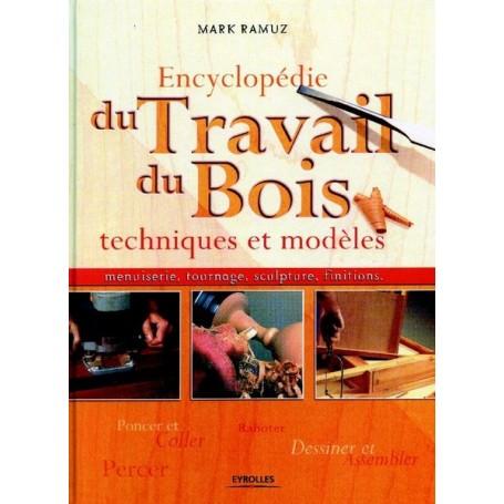 Encyclopédie du Travail du Bois