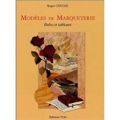 Modèles de Marqueterie - Boîtes et Tableaux