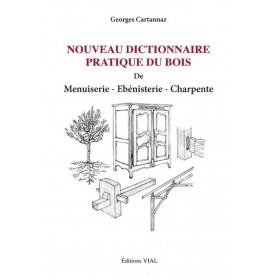 Nouveau dictionnaire pratique du bois