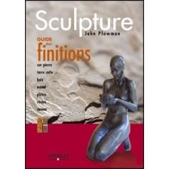 Sculpture - Guide des finitions