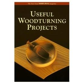 Useful Woodturning Projetcs