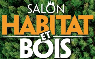 Salon « HABITAT ET BOIS » du 19 au 23 Septembre 2019 à Épinal